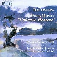 ラウタヴァーラ:弦楽五重奏曲「未踏の楽園」/弦楽四重奏曲第1番, 第2番