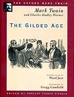 The Gilded Age (Oxford Mark Twain)