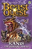 Beast Quest: 90: Kanis the Shadow Hound