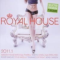 Royal House 2011 / 1
