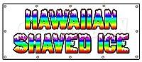"Hawaiian Shaved IceバナーSign Hawaian Signs Sno Snow Cone Cold Flavored 48''x120"" B-120 Hawaiian Shaved Ice"
