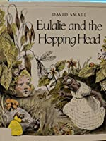 Eulalie and the Hopping Head