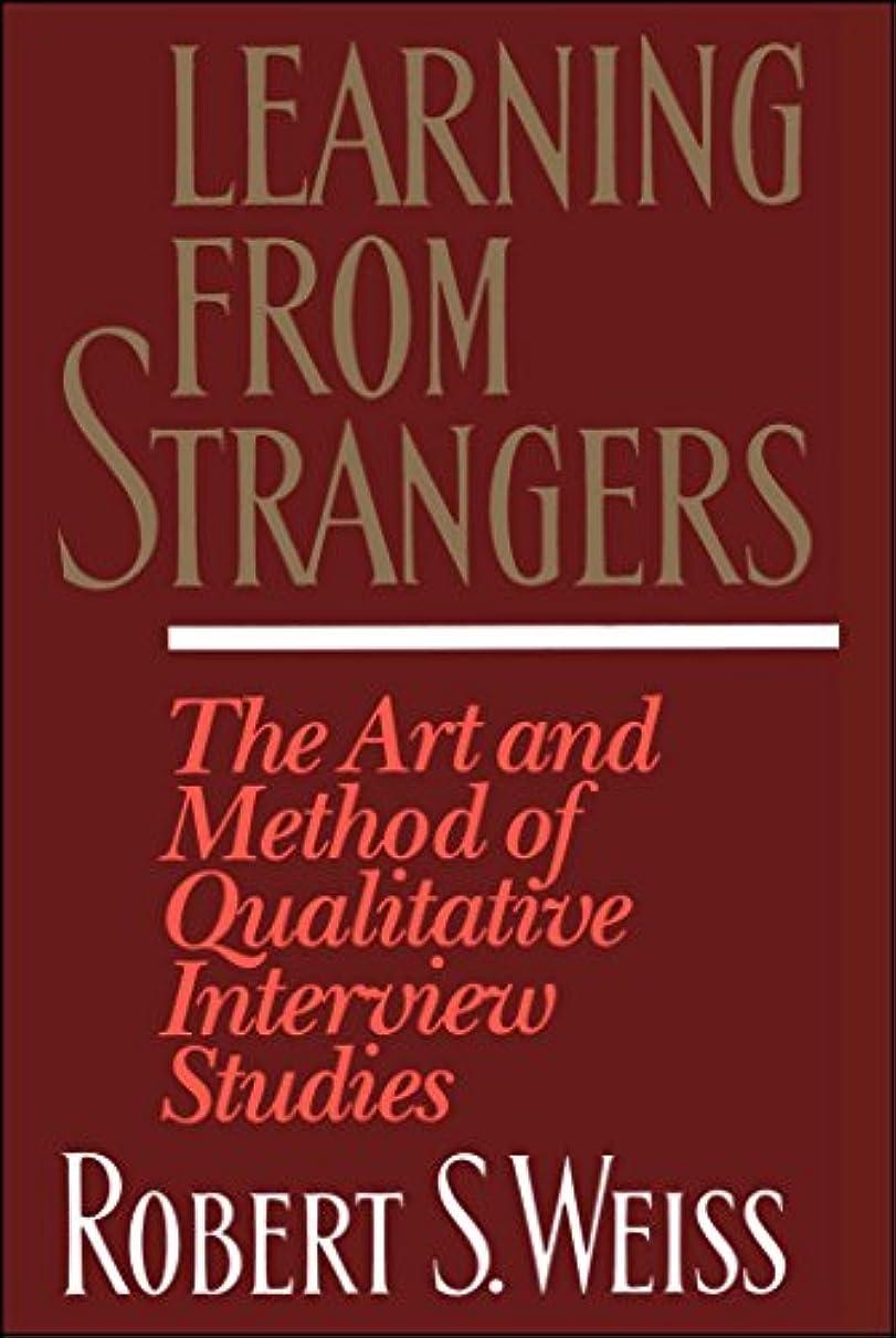 粒子単独で数Learning From Strangers: The Art and Method of Qualitative Interview Studies