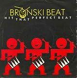 Hit That Perfect Beat - Bronski Beat 7