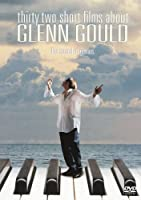 映画「グレン・グールドをめぐる32章」 [DVD]
