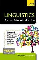 Linguistics: A Complete Introduction (Teach Yourself)