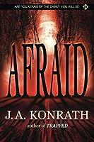 Afraid (The Konrath Dark Thriller Collective)