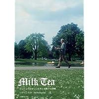 Milk Tea—ロンドンのおいしいお茶とお菓子の時間