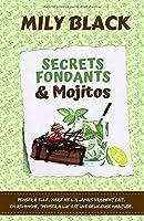Secrets fondants et mojitos