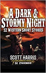 A Dark and Stormy Night (Landscape Horizontal Edition): 52 Western Stories (English Edition)