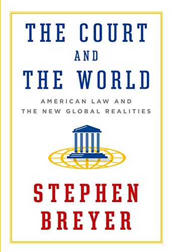 Download The Court and the World: American Law and the New Global Realities 1101946199