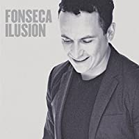 Ilusion by Fonseca