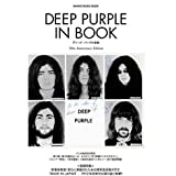 DEEP PURPLE IN BOOK ディープ・パープル全史 (シンコー・ミュージックMOOK)