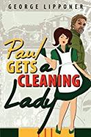 Paul Gets a Cleaning Lady