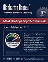 Manhattan Review GMAT Reading Comprehension Guide [5th Edition]: Turbocharge your Prep [並行輸入品]