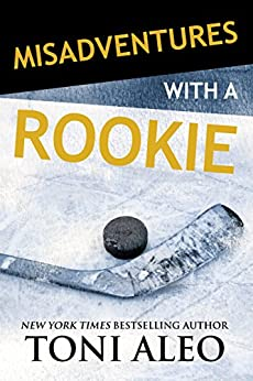 Misadventures with a Rookie (Misadventures Book 10) by [Aleo, Toni]