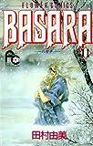 BASARA(11) (フラワーコミックス)