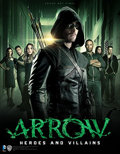 Arrow: Heroes and Villains