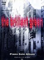 やさしく弾ける the brillant green ピアノソロアルバム (Piano solo)