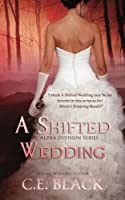 A Shifted Wedding (Alpha Division)