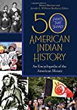 50 Events That Shaped American Indian History: An Encyclopedia of the American Mosaic