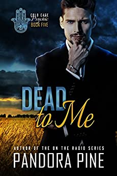 Dead To Me (Cold Case Psychic Book 5) by [Pine, Pandora ]