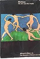 Matisse, His Art and His Public