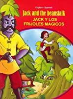 Jack and the Beanstalk - English/Spanish (Tales & Fables)