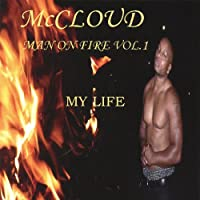 Vol. 1-Man on Fire: My Life