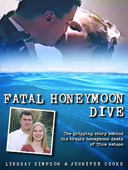Fatal Honeymoon Dive by [Simpson, Lindsay, Cooke, Jennifer]