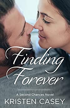 Finding Forever: A Second Chances Novel by [Casey, Kristen]