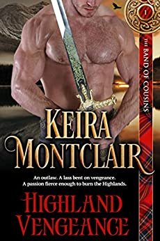 Highland Vengeance (The Band of Cousins Book 1) by [Montclair, Keira]