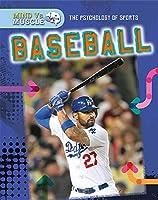 Baseball (Mind Vs Muscle: The Psychology of Sports)