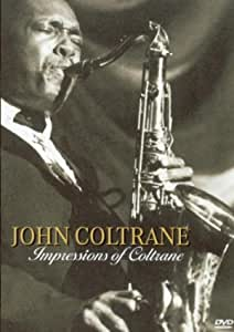 Impressions of Coltrane [DVD]