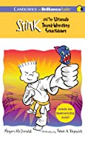 Stink and the Ultimate Thumb-wrestling Smackdown: Library Ediition