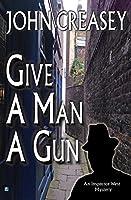 Give a Man a Gun (Inspector West)