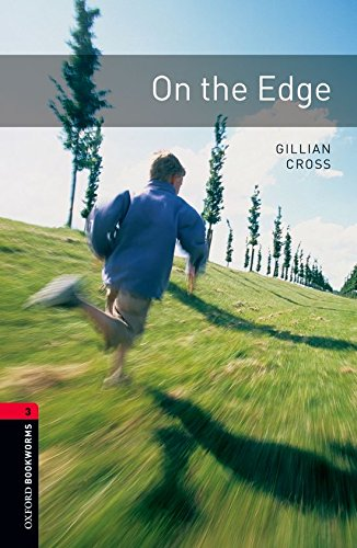 On the Edge (Oxford Bookworms Library)の詳細を見る