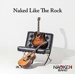 Naked Like The Rock