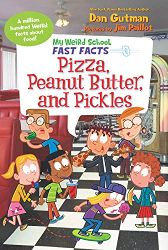 My Weird School Fast Facts: Pizza, Peanut Butter, and Pickles (English Edition)