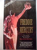 Freddie Mercury: More of the Real Life
