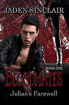 Julian's Farewell (Bloodmates Book 1) by [Sinclair, Jaden]