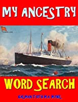 My Ancestry Word Search: 133 Extra Large Print Entertaining Themed Puzzles