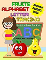 Fruits Alphabet Letter Tracing Activity Book For Kids: With Fruits Word Search & Word Scramble Fun Puzzles, Kids Ages 3-5 (Alphabet Activities for Preschoolers)