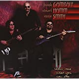 Frank Gambale /Stuart Hamm /Steve Smith