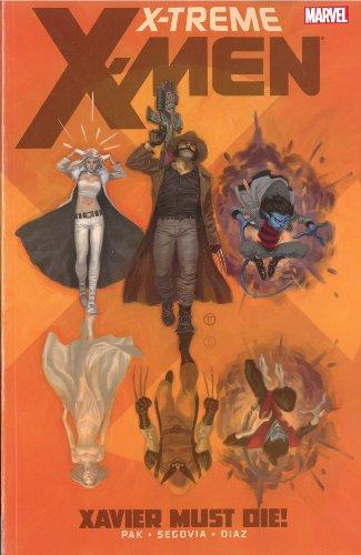 Download X-Treme X-Men - Volume 1: Xavier Must Die! 0785165649