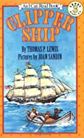 Clipper Ship (I Can Read!)