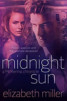 Midnight Sun (McKenna Chronicles Book 3) by [Miller, Elizabeth]