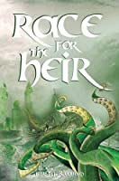 Race for the Heir (Prophecies of Ballitor)
