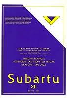 Third Millennium Cuneiform Texts from Tell Beydar, Seasons 1996-2002 (Subartu)
