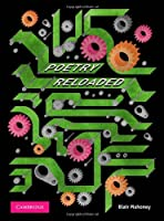 Poetry Reloaded A Practical Guide for Senior Students
